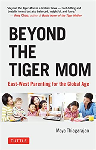 Amazon Com Beyond The Tiger Mom East West Parenting For The