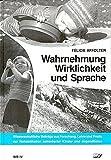 img - for Wahrnehmung, Wirklichkeit und Sprache. book / textbook / text book