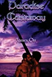 Paradise Castaway, James Orr, 1478370807