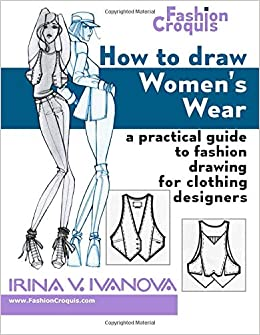 How to Draw Women\u0027s Wear A practical guide to fashion