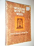 img - for Working With the Wool: How to Weave a Navajo Rug book / textbook / text book