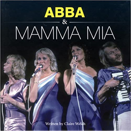 Download online Abba & Mamma Mia (The Little Book) PDF, azw (Kindle), ePub