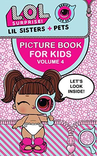 L.O.L. Surprise!: Picture Book For Kids (Volume 4)