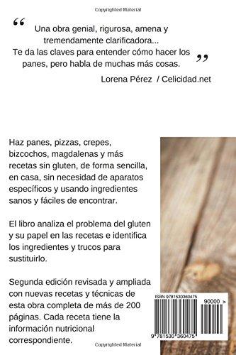 Pan Sin Gluten: Principios, técnicas y trucos para hacer pan, pizza, bizcochos, cupcakes y otras recetas sin gluten. (Spanish Edition): Marc Alier, ...