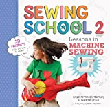 Sewing School ® 2: Lessons in Machine Sewing; 20