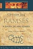 Ramsés, A Dama de Abu-Simbel - Volume 4