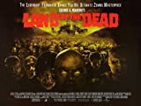 Land of the Dead Poster Movie UK 30 x 40 Inches - 77cm x 102cm Lara Amersey Pedro Miguel Arce Asia Argento Simon Baker Boyd Banks Jennifer Baxter Michael Belisaro