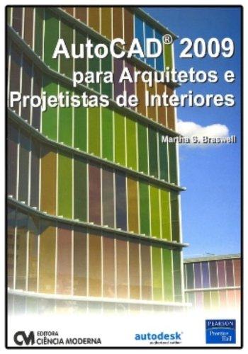 Autocad 2009 Para Arquitetos E Projetistas De Interiores Em Portuguese Do Brasil Martha S Braswell 9788573938562 Amazon Com Books