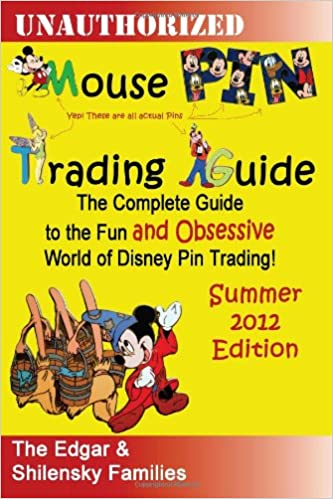 Mouse Pin Trading: Summer 2012 B/W Edition: The Complete Guide to the Fun and Obsessive World of Disney Pin Trading!