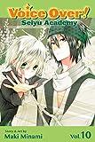 Voice Over!: Seiyu Academy, Vol. 10