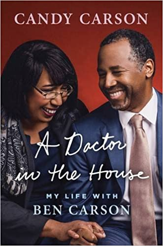 A Doctor In The House My Life With Ben Carson Candy 9781595231246 Amazon Books