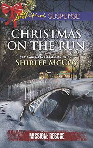 Christmas on the Run (Mission: Rescue) by [McCoy, Shirlee]