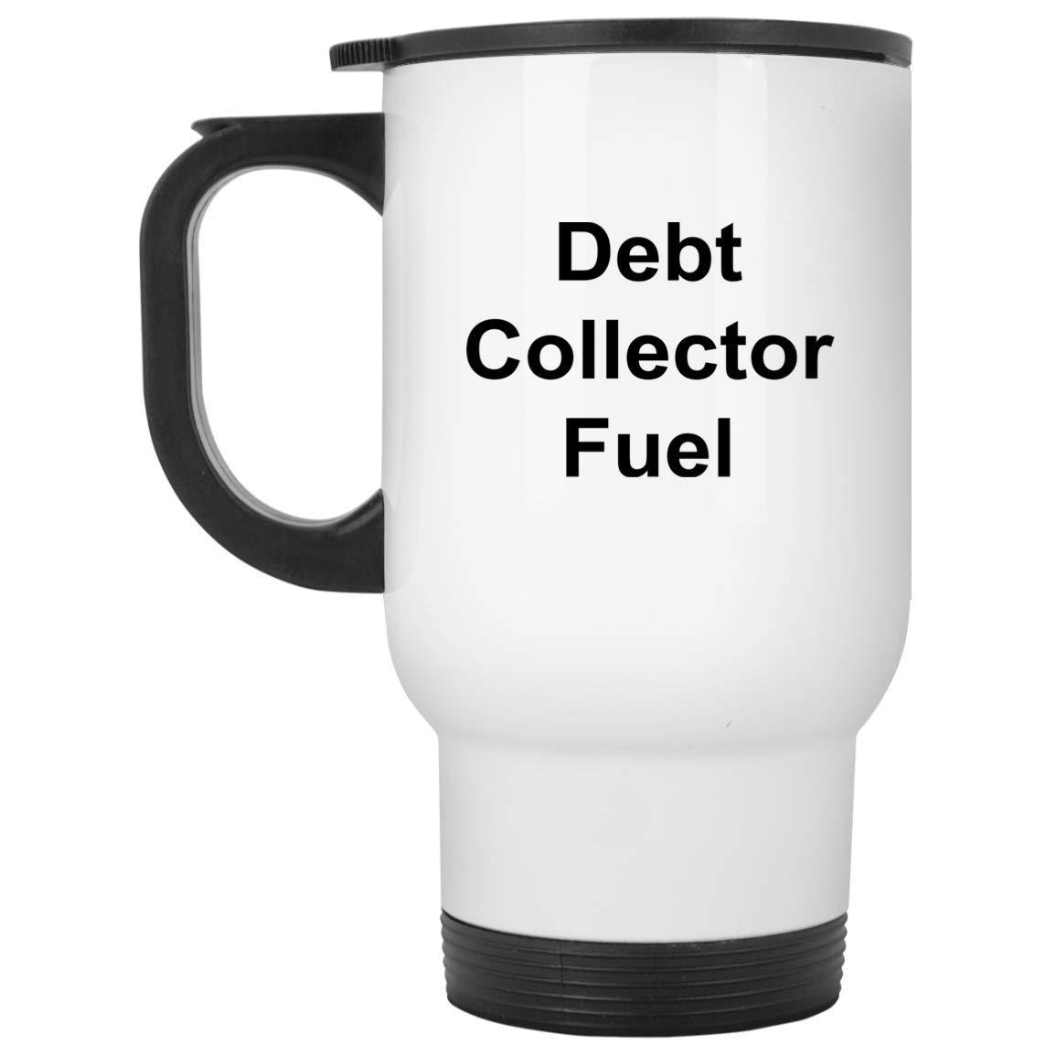 Debt Collector トラベルマグ - 14オンス ホワイトステンレススチール - おもしろノベルティギフトアイデア   B07HPF7BKH