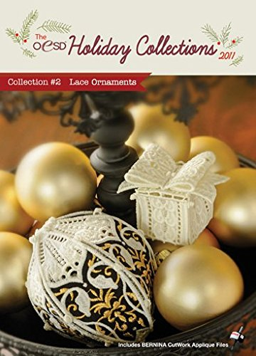 OESD Holiday Collection 2011 Embroidery Designs CD #2 Lace Ornaments (Holiday Designs Embroidery)