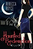 Haunted Redemption (The Cascade) (Volume 1) by  Rebecca Royce in stock, buy online here