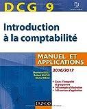 DCG 9 - Introduction à la comptabilité 2016/2017 - 8e éd. - Manuel et applications