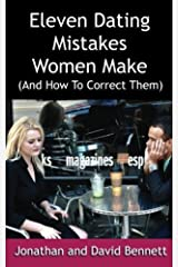 Eleven Dating Mistakes Women Make (And How To Correct Them) Paperback