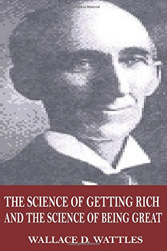 The Science of Getting Rich and The Science of Being Great PDF