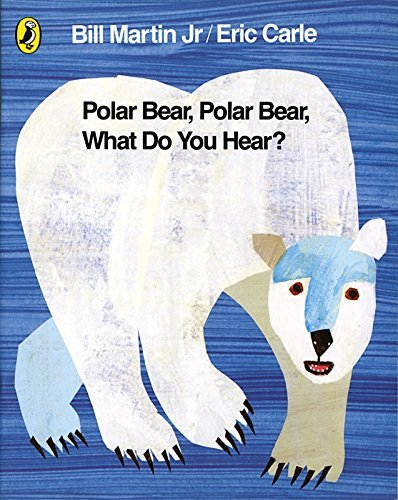 Polar Bear, Polar Bear, What Do You Hear? by Carle, Eric (2007) Board book