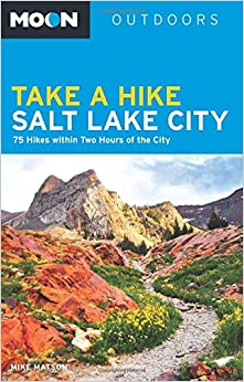 ^BEST^ Moon Take A Hike Salt Lake City: 75 Hikes Within Two Hours Of The City (Moon Outdoors). voces moonrise Entra serie portland Trial