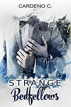 Strange Bedfellows: A Contemporary Gay Romance by [C., Cardeno]
