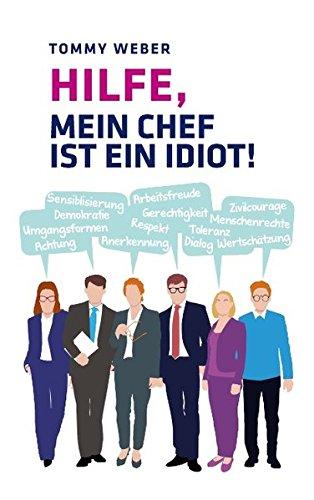 Read Online Hilfe, Mein Chef Ist Ein Idiot! (German Edition) pdf