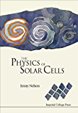The Physics of Solar Cells (Series on Properties of Semiconductor Materials)