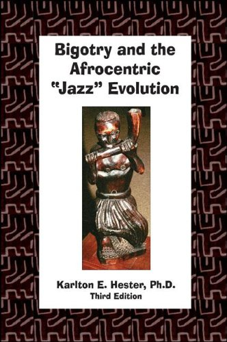 Bigotry and the Afrocentric Jazz Evolution with CD.