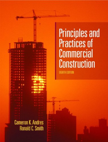 Principles & Practices of Commercial Construction (Building Construction Smith)