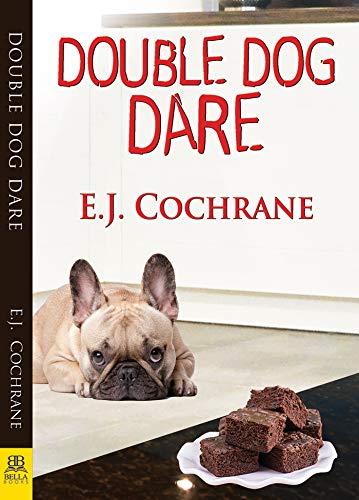 Double Dog Dare by [Cochrane, E.J.]