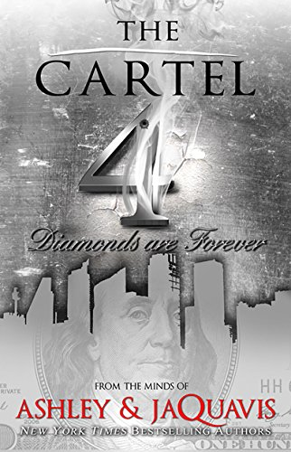 The cartel 4 diamonds are forever kindle edition by ashley the cartel 4 diamonds are forever by ashley jaquavis fandeluxe Images