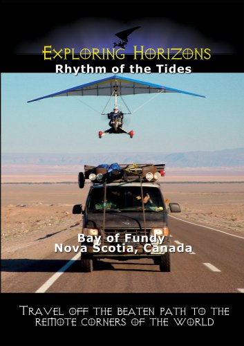 Exploring Horizons Rhythm Of The Tides   Bay Of Fundy Nova Scotia  Canada