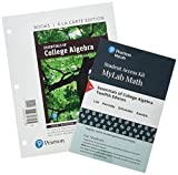 Essentials of College Algebra, Books a la Carte Edition, plus MyLab Math with Pearson eText -- 24-Month Access Card Package (12th Edition)