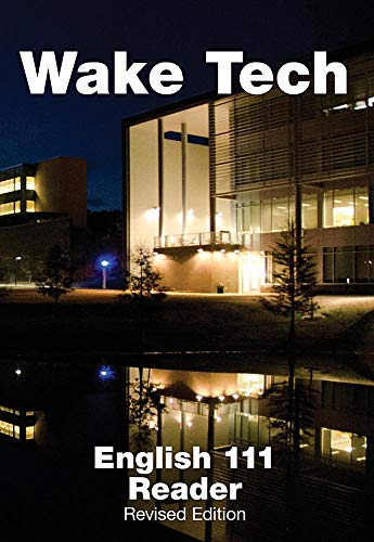Wake Tech English 111 Reader, Revised Edition