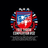 FREETHROW COMPILATION Vol.2