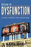 img - for Decade of Dysfunction: The Road to Tennessee's Crazy Coaching Search book / textbook / text book
