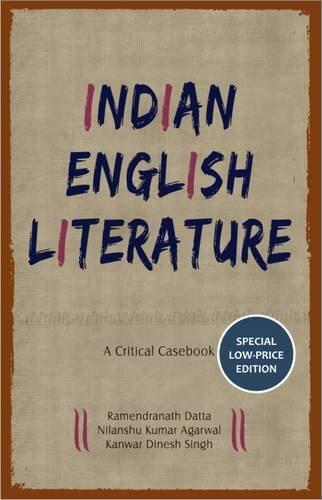 Indian English Literature: a Critical Casebook pdf epub
