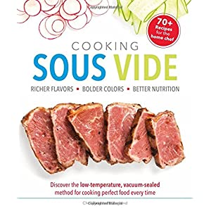 Cooking Sous Vide: Discover Unique Sous vide methods