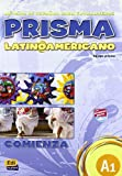 img - for Prisma Latinoamericano A1 Libro del Alumno + Eleteca (Spanish Edition) book / textbook / text book