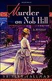 Murder on Nob Hill, Shirley Tallman, 0312328559
