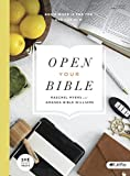 Open Your Bible: God's Word is For You and For Now (Bible Study Book)