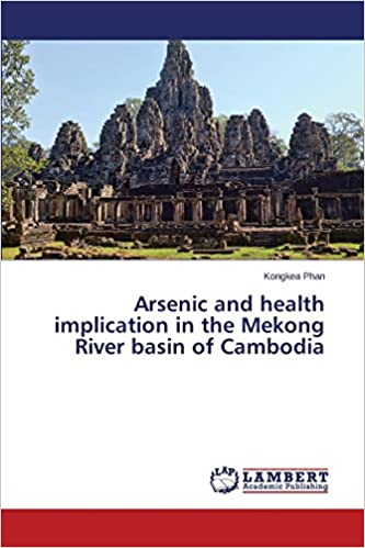 Arsenic and health implication in the Mekong River basin of Cambodia