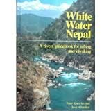 White Water Nepal: Rivers Guide for Rafting and Kayaking