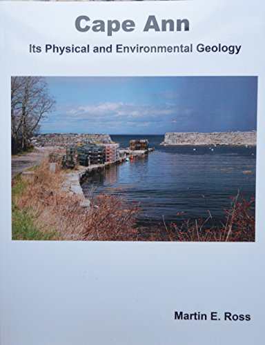 Cape Ann, Its Physical and Environmental Geology