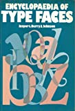 img - for The Encyclopaedia of Type Faces book / textbook / text book