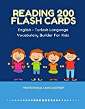 Reading 200 Flash Cards English - Turkish Language Vocabulary Builder For Kids: Practice Basic Sight Words list activities books to improve reading ... kindergarten and 1st, 2nd, 3rd grade