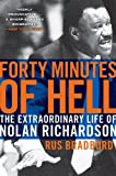 Forty Minutes of Hell, Rus Bradburd, 0061690473