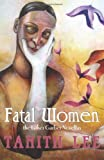 Fatal Women, Esther Garber, 1590213106