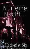 Nur Eine Nacht... (German Edition)