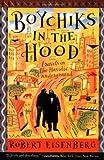 Boychiks in the Hood, Robert Eisenberg and Eisenberg, 0062512234